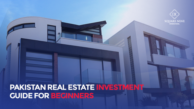 PAKISTAN REAL ESTATE INVESTMENT GUIDE FOR BEGINNERS