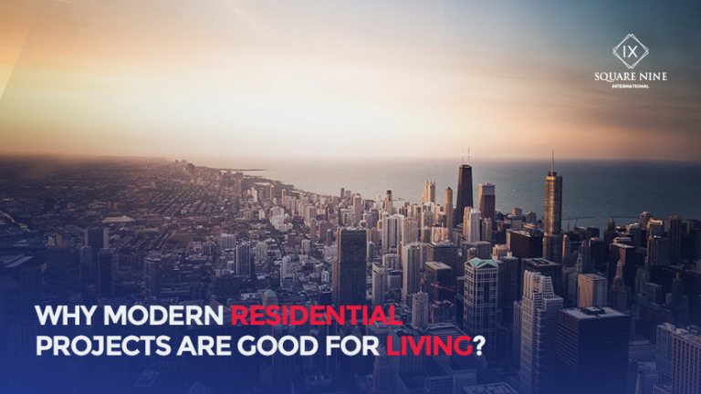 Read more about the article WHY MODERN RESIDENTIAL PROJECTS ARE GOOD FOR LIVING?