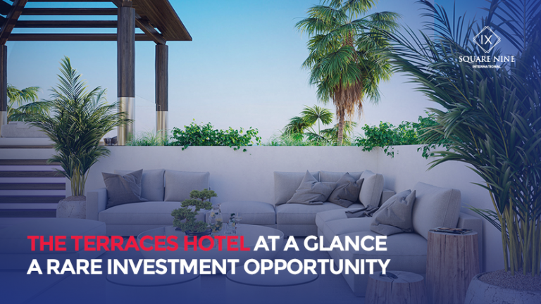 Read more about the article THE TERRACES HOTEL AT A GLANCE – A RARE INVESTMENT OPPORTUNITY