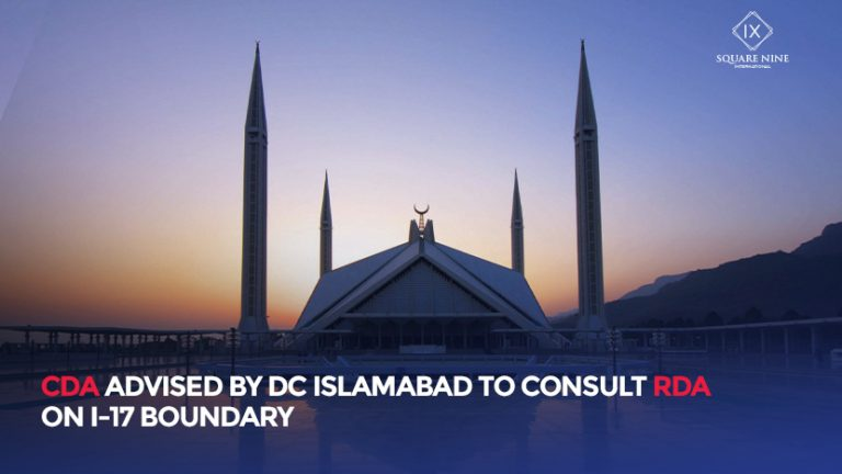 Read more about the article CDA ADVISED BY DC ISLAMABAD TO CONSULT RDA ON I-17 BOUNDARY
