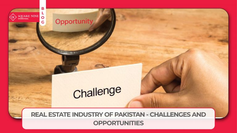 Read more about the article REAL ESTATE INDUSTRY OF PAKISTAN – CHALLENGES AND OPPORTUNITIES