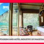 TOURISM AND HOTEL INDUSTRY OF PAKISTAN